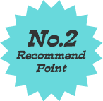 No.2 Recommend Point